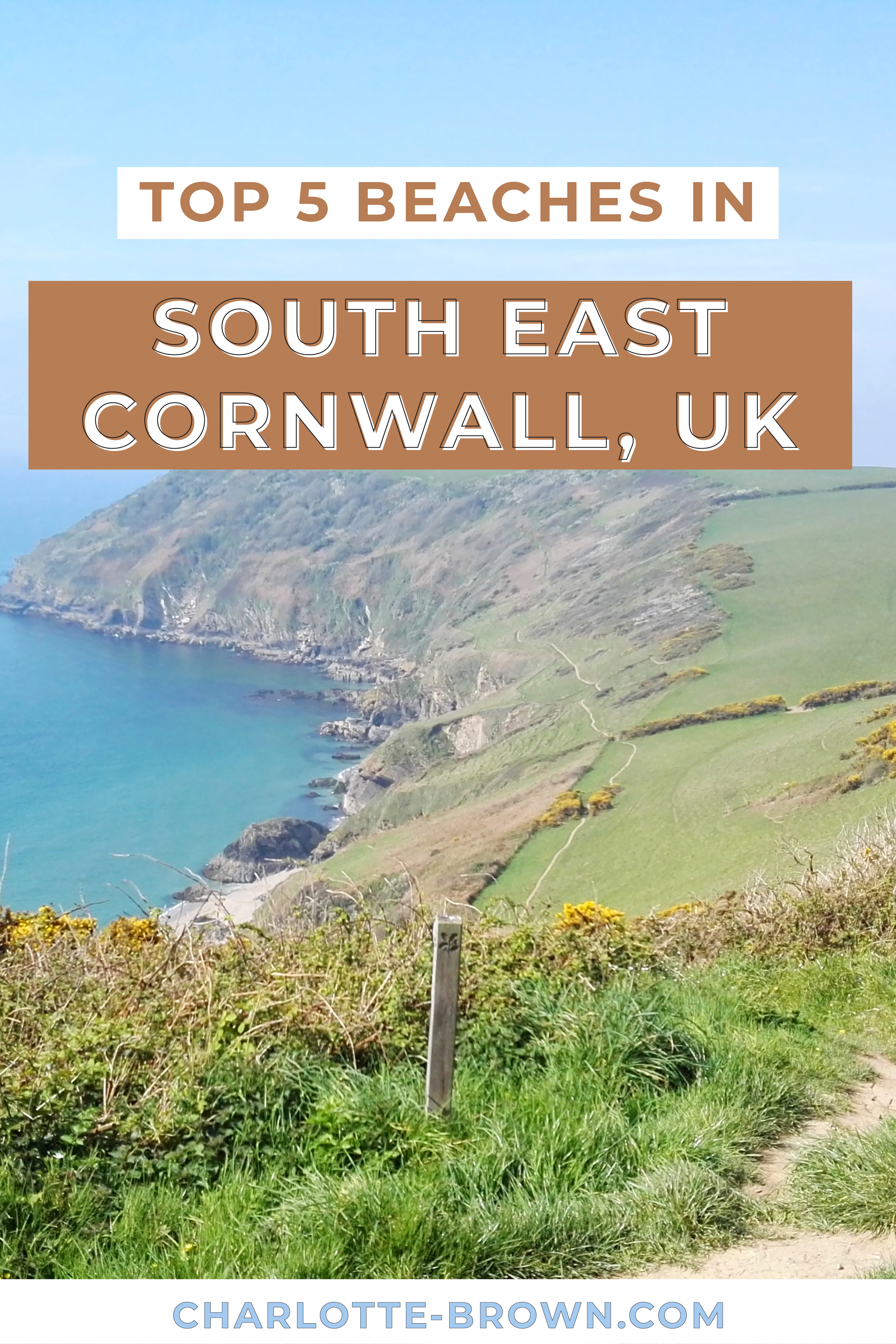 Pinterest Pin to save my post on my Top 5 Beaches in South East Cornwall